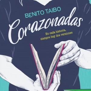 Siempre existen dos versiones|Reseña Corazonadas – Benito Taibo