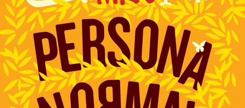 Seamos todo menos personas normales | Reseña Persona Normal – Benito Taibo